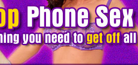 Welcome to One Stop Phone Sex Shop!